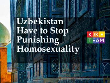 Uzbekistan have to stop punishing homosexuality