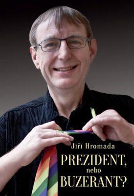 """Иржи Громада на обложке своей книги """"Президент или педераст?"""""""